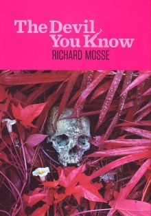 Richard Mosse: The Devil you know = El diablo que conoces
